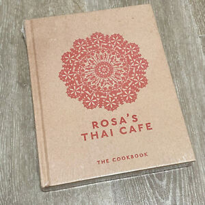 Rosa's Thai Cafe Cookbook By Saiphin Moore Hardcover BRAND NEW Over 100 Recipes