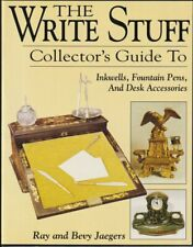 The Write Stuff: Collector's Guide To Inkwells, Fountain Pens & Desk Accessories