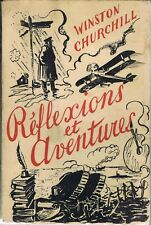 Winston Churchill Réflexions et aventures Delachaux & Niestlé 1944 ww1