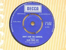 Alan Price Set English 45 DON'T STOP THE CARNIVAL / TIME HAS COME - Decca VG++
