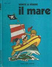 Venite a vedere il mare. . Tony Wolf. 1975. .