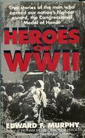 HEROES OF WWII     Edward Murphy   Ballantine 1991