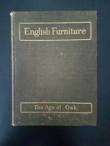 History Of English Furniture 1904 Age Of Oak Percy Macquoid Color Plates