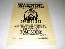 DOC HOLIDAY  WARNING POSTER EXACT REPRODUCTION ON 24 POUND PARCHMENT PAPER