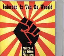 Mirco&De Wijze Mannen-Iedereen Is Van De Wereld cd single