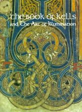 The Book of Kells and the Art of Illumination  An Exhibition Under th
