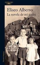 La Novela de Mi Padre / My Father's Novel (Paperback or Softback)