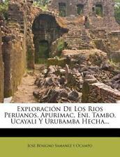 Exploración De Los Rios Peruanos, Apurimac, Eni, Tambo, Ucayali Y Urubamba