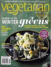 Vegetarian Times magazine Winter greens Meatless meatballs Flat bread pizza Tofu