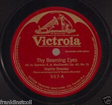 Sophie Braslau on 78 rpm Victor 557: Thy Beaming Eyes/Some Day You Will Miss Me