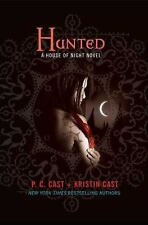 Hunted 5 by P. C. Cast and Kristin Cast (2009, Hardcover) VERY GOOD