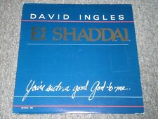 David Ingles~El Shaddai~You're Such A Good God To Me~RARE 1983 Christian Gospel
