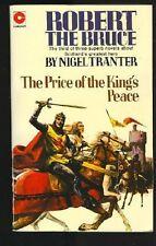 Robert the Bruce: Price of the King's Peace (Coronet Books),Nigel Tranter