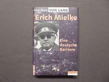 Jochen von Lang, Erich Mielke, Eine deutsche Karriere, Rowohlt 1.Aufl. 1991