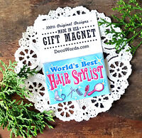 DecoWords Fridge Magnet Hair Stylist Hairdresser Salon cut hair beauty school