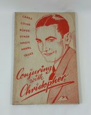 1949 Magician Trick Book ~ Conjuring With Christopher ~ Cards Coins Ropes Etc