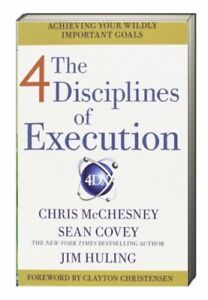 4 Disciplines Of Execution Getting Strategy Done by Sean Covey (Paperback)