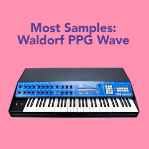 Most SAMPLES: Waldorf PPG Wave