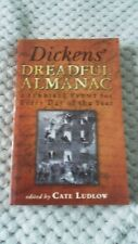 Dickens' Dreadful Almanac: Edited by Cate Ludlow. Paperback