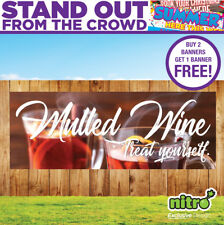 More details for mulled wine treat yourself pvc banner outdoor ready 2 hang festive