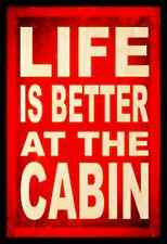 *LIFE IS BETTER AT CABIN* MADE IN USA! METAL SIGN 8X12 MOUNTAINS LOG RUSTIC BEAR
