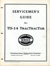 Vintage International Harvester Servicemen's Guide for TD-14 TRACTRACTOR Manual