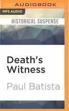 Death's Witness by Paul Batista (2016, MP3 CD, Unabridged)