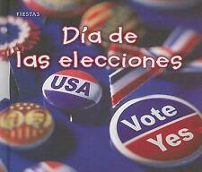 Día de las elecciones (Fiestas) (Spanish Edition)-ExLibrary