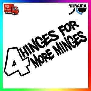 4 Hinges For More Minges Decal Window Bumper Scene sticker Doors Whores Funny