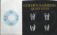 GOLDEN EARRING * 45 * Quiet Eyes * 1986 * DJ PROMO * MINT UNPLAYED USA w/ PS
