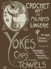 Emma Farnes Book A c.1915 Vintage Patterns for Crochet Yokes & Edges REPRO