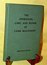 Operation Care Repair Farm Machinery 25Th Ed John Deere Complimentary Tractor.