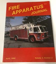 Fire Apparatus Journal - 1986 April - Volume 3 #2 Engine Truck