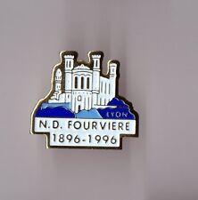 pin's ville de Lyon / Notre Dame de Fourvière (1896 - 1996)