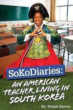 SoKoDiaries: an American Teacher Living in South Korea by Nailah Harvey...