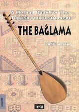 The Baglama Saz A Method Book For The Turkish String Instrument