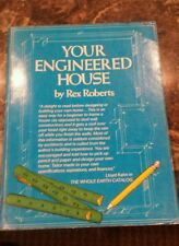 Your Engineered House by Rex Roberts, PB, 1964,