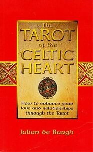Tarot of the Celtic Heart Ancient Mythology Magick Astrology Love Wisdom Friends