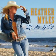 HEATHER MYLES - IN THE WIND   CD NEW+