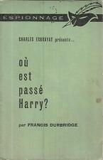 FRANCIS DURBRIDGE OU EST PASSE HARRY ?  LE MASQUE  ESPIONNAGE 13