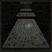 Junius - Eternal Rituals For The Accretion Of Light [New CD]