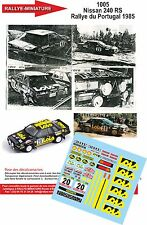 DECALS 1/32 REF 1005 NISSAN 240 MENDES RALLYE DU PORTUGAL 1985 RALLY WRC