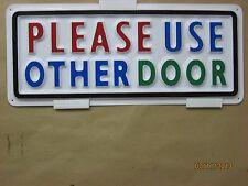 Please Use Other Door 3D Embossed Plastic Sign 5x13, Store Bank door display