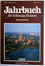 Jahrbuch für SCHLESWIG HOLSTEIN - Heimatkalender 2003