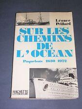 Marine Paquebots sur les chemins de l'océan Paquebots 1830- 1972