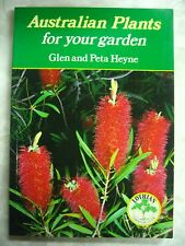 Australian Plants For Your Garden Glen & Peta Heyne Lothian Guide B51