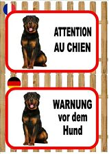 Rottweiler Dog Beware of the Dog Sign ATTENTION AU CHIEN WARNUNG VOR DEM HUND