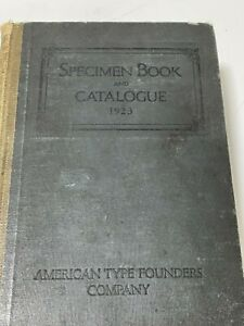 Specimen Book and Catalogue 1923 American Type Founders Company