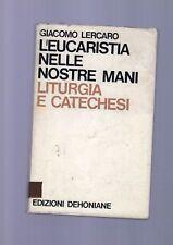 l eucaristia nelle nostre mani - giacomo lercaro - januarequind