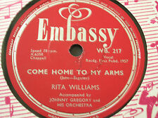 78 trs-rpm-RITA WILLIAMS-COME HOME TO MY ARMS/ TRUE LOVE-EMBASSY WB 217